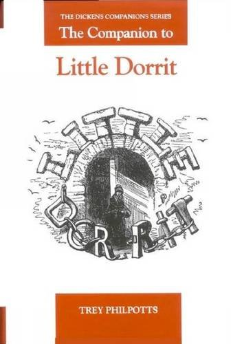 The Companion to Little Dorrit (The Dickens Companions Series LUP) pdf
