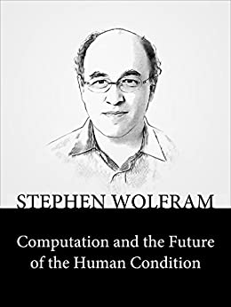 image for Computation and the Future of the Human Condition