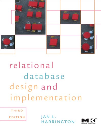 Relational Database Design and Implementation: Clearly...