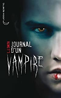 Journal d'un vampire : [1], Smith, Lisa Jane