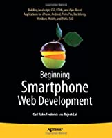 Beginning Smartphone Web Development Front Cover