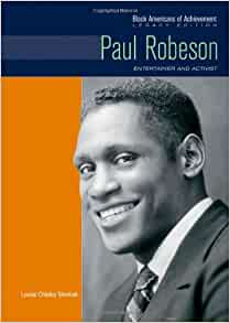 Paul Robeson Entertainer And Activist Black Americans Of border=