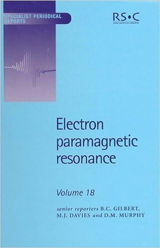 Electron Paramagnetic Resonance: Volume 18