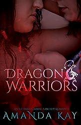 Dragon Warriors: An F/F Paranormal Fantasy Romance