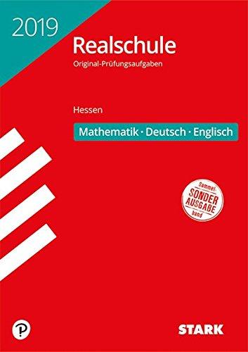 Original-Prüfungen Realschule - Mathematik, Deutsch, Englisch - Hessen