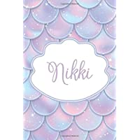 Nikki: Personalized Name Journal Mermaid Writing Notebook For Girls and Women