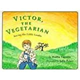 Victor, the Vegetarian: Saving Little Lambs