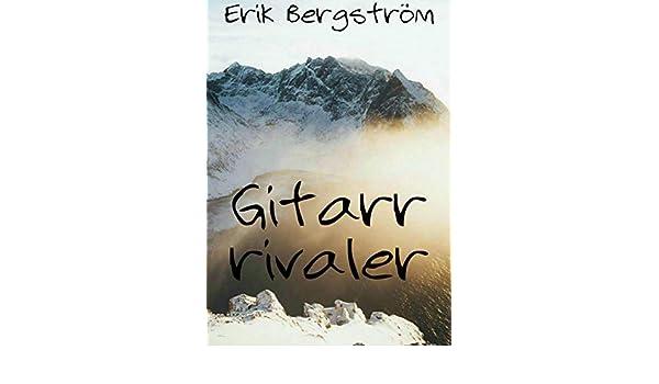 Gitarr rivaler (Swedish Edition) - Kindle edition by Erik