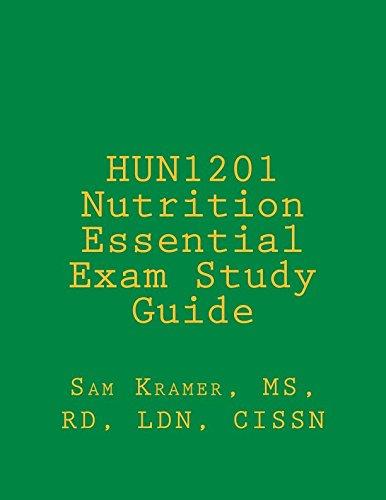 HUN1201 Nutrition Essential Exam Study Guide
