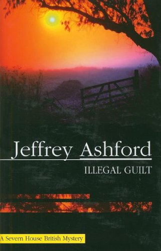 Illegal Guilt (Severn House Large Print)