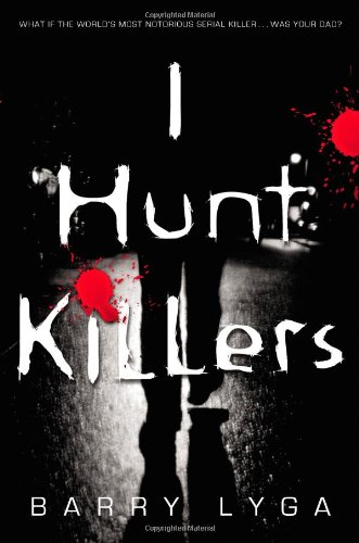 """I Hunt Killers"" av Barry Lyga"