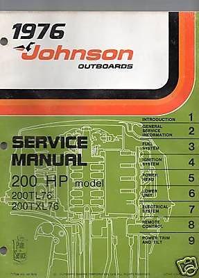 1976 JOHNSON OUTBOARD MOTOR 200 HP SERVICE MANUAL - Johnson Outboard Motor Service Manual