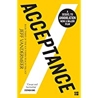 Acceptance: The Southern Reach Trilogy 3: Book 3