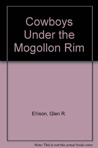 Cowboys Under the Mogollon Rim - All Brands Rims