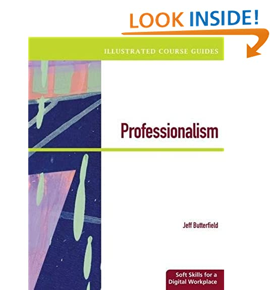 Illustrated Course Guides Professionalism
