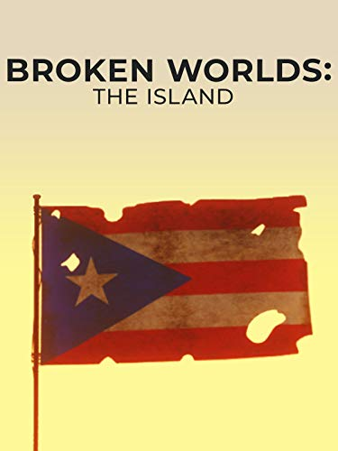 Broken Worlds: The Island