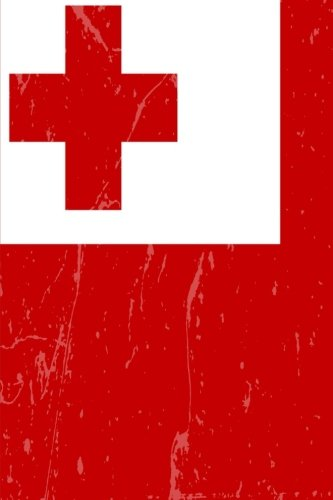 Tonga Flag Journal: Tonga Travel Diary, Tongan Souvenir Book, lined Journal to write in