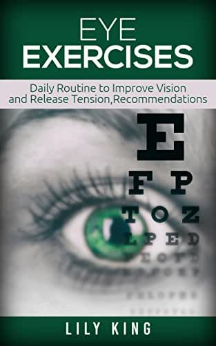 Eye Exercises: Daily Routine to Improve Vision and Release Tension, Recommendations ,Improving Vision Naturally, Daily Exercise In Order to Have Healthy ... Care, Eye Care Revolution, Eye Doctor,
