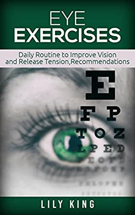 Eye Exercises: Daily Routine to Improve Vision and Release