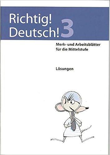 Richtig Deutsch 3 Lösungen Merk Und Arbeitsblätter Für