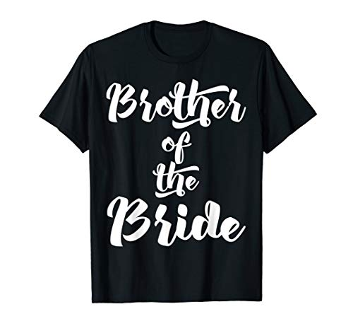 Brother Of The Bride T-Shirt Fun Cute Mens Boys Gift Wedding