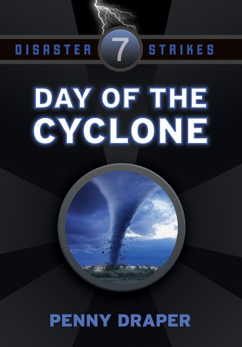 Day Of The Cyclone Disaster Strikes 7 Kindle Edition By Draper