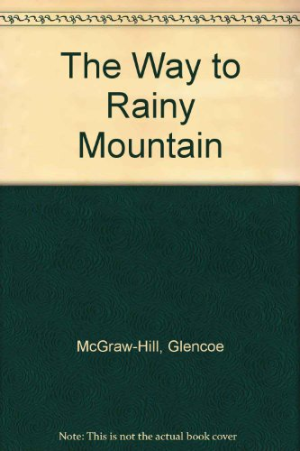 The Way to Rainy Mountain (The Glencoe literature library)