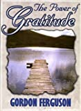 The Power of Gratitude, Gordon Ferguson, 1577821246