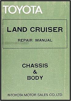 toyota land cruiser manual: chassis & body: pub  no  98154e paperback –  illustrated, 1994