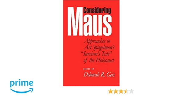 Amazon considering maus approaches to art spiegelmans amazon considering maus approaches to art spiegelmans survivors tale of the holocaust 9780817354350 deborah r geis haig bosmajian fandeluxe Choice Image