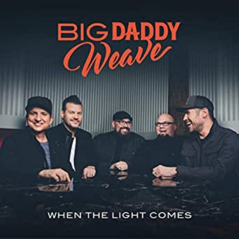 Walking In The Light Of Your Love By Big Daddy Weave On