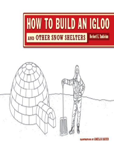Shed Round (How to Build an Igloo: And Other Snow Shelters)