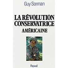 RÉVOLUTION CONSERVATRICE AMÉRICAINE (LA)