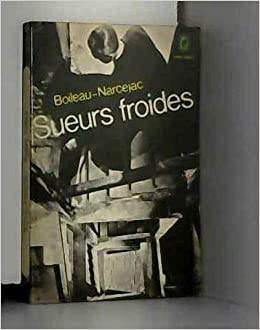 Sueurs Froides Boileau Narcejac Livre De Poche Amazon Com