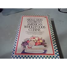 Nikki & David Goldbeck's American Wholefoods Cuisine : Over 1300 Meatless, Wholesome Recipes, from Short Order to Gourmet