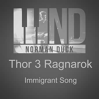 Immigrant Song From Thor Ragnarok By Norman Duck On Amazon Music Amazon Com