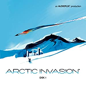 Arctic Invasion Audiobook