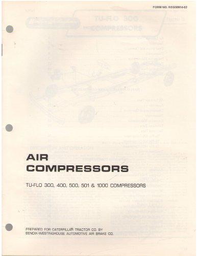 Air Compressors TU-FLO 300, 400, 500, 501 & 1000 Compressors