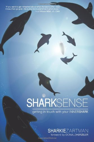Download Shark Sense: Getting in Touch with Your Inner Shark pdf