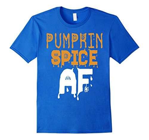Mens Pumpkin Spice AF T-Shirt Funny Halloween Gift Shirt Medium Royal -