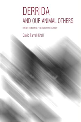 Book Derrida and Our Animal Others: Derrida's Final Seminar, the Beast and the Sovereign (Studies in Continental Thought)