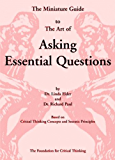 The Miniature Guide to The Art of Asking Essential Questions (English Edition)