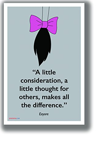 - PosterEnvy A Little Consideration - Eeyore - NEW Motivational Classroom POSTER