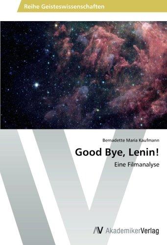 Good Bye, Lenin!: Eine Filmanalyse (German Edition)