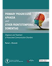 Primary Progressive Aphasia: Diagnosis