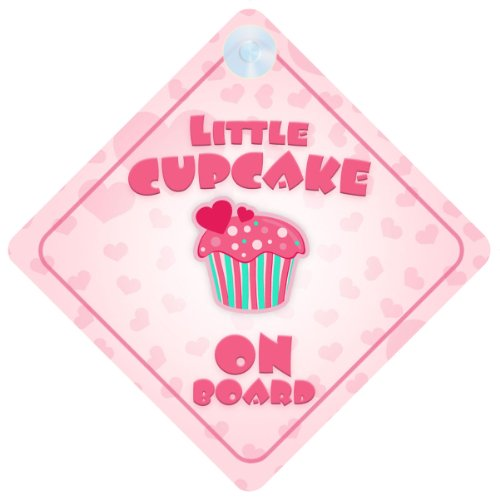 Little Cupcake On Board Car Sign New Baby / Child Gift / Present / Baby Shower Surprise