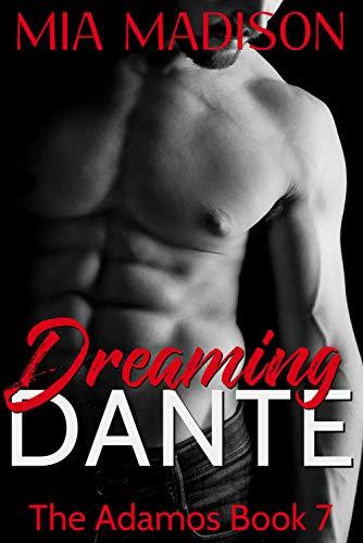 Dreaming Dante (The Adamos Book 7)
