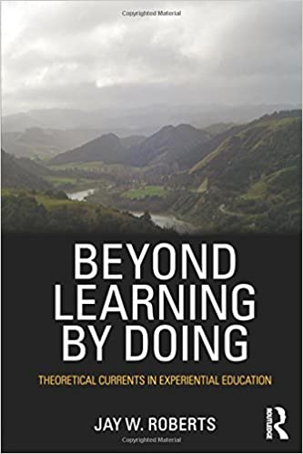 Beyond Learning By Doing Jay W Roberts 9780415882088 Amazon
