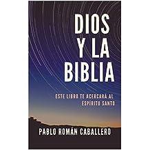Dios Y La Biblia: Predicaciones Cristianas (Spanish Edition)