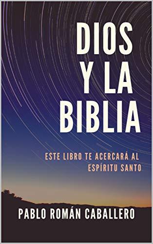 Dios Y La Biblia Predicaciones Cristianas Spanish Edition